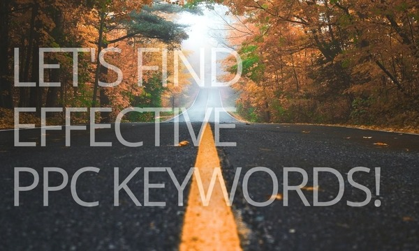 7 Sources of Effective PPC Keywords to Try in 2021