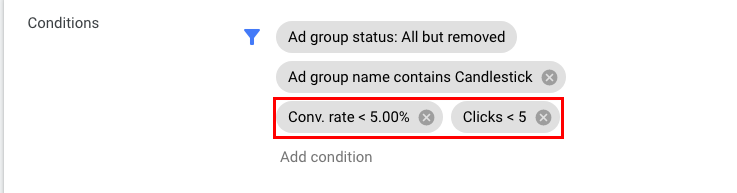 """This rule will stop ad groups containing """"candlesticks"""" only if the conversion rate is under 5% and they get < 5 clicks"""