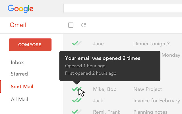 One checkmark means your email has been sent but not opened; two checkmarks mean that your email has been opened