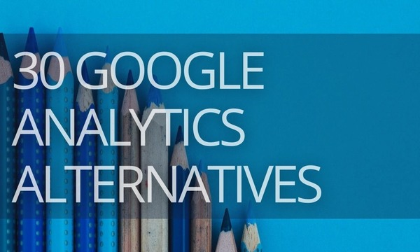 30 Best Google Analytics Alternatives