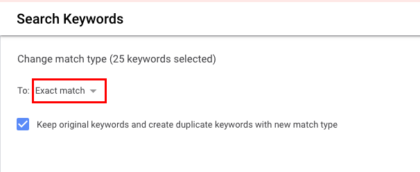 You can keep original keywords and create duplicate keywords with new match types or just change the existing keywords